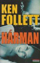 Ken Follett - Hárman