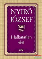 Nyirő József - Halhatatlan élet