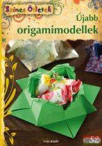 Barkó Magdolna - Újabb origamimodellek - Színes Ötletek 52.