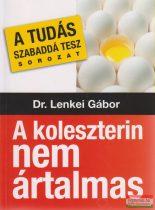 Dr. Lenkei Gábor - A koleszterin nem ártalmas