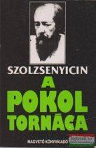 Alekszandr Szolzsenyicin - A pokol tornáca