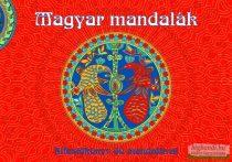 Magyar mandalák - Kifestőkönyv 40 mandalával