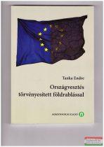 Tanka Endre - Országvesztés törvényesített földrablással