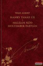 Wass Albert - Hanky tanár úr / Halálos köd holtember partján