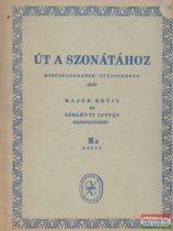 Út a szonátához - zongoradarabok gyűjteménye II.B