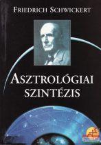 Friedrich Schwickert - Asztrológiai szintézis