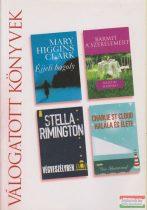 Mary Higgins Clark - Éjjeli bagoly / Kristin Hannah - Bármit a szerelemért / Stella Rimington - Végveszélyben / Ben Sherwood - Charlie St Cloud halála és élete