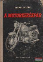 Ternai Zoltán - A motorkerékpár
