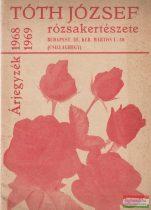 Árjegyzék - Tóth József rózsekertészete 1968-1969