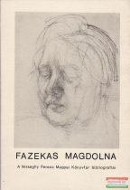 Fazekas Magdolna festőművész bibliográfiája