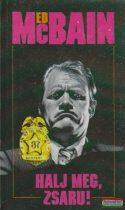 Ed McBain - Halj meg, zsaru!