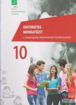 Matematika munkafüzet 10. a szakiskolai közismereti tankönyvhöz