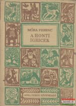 Móra Ferenc - A honti igricek