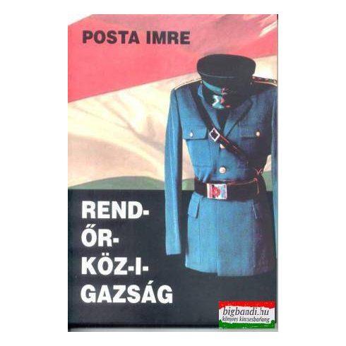 Posta Imre - Rend-őr-köz-i-gazság