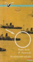 Rejtő Jenő (P. Howard) - Az elveszett cirkáló