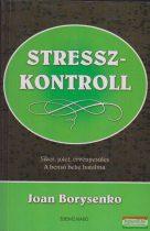 Joan Borysenko - Stresszkontroll