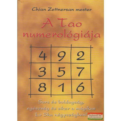 Chian Zettnersan mester - A tao numerológiája