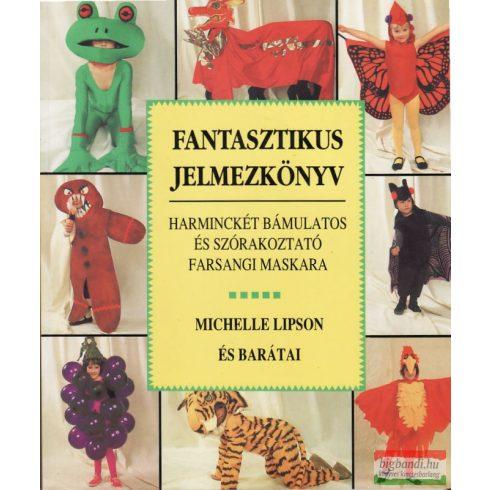 Fantasztikus jelmezkönyv