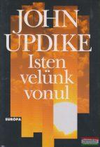 John Updike - Isten velünk vonul