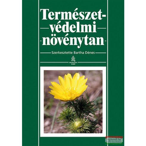 Bartha Dénes - Természetvédelmi növénytan
