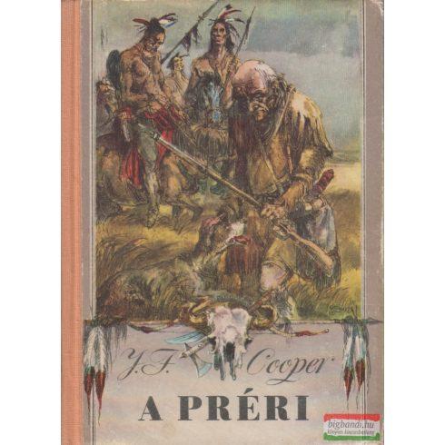 James Fenimore Cooper - A préri