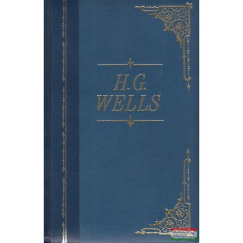 H.G. Wells - The Time Machine / The Island of Dr. Moreau / The Invisible Man / The First Men in the Moon / The Food of the Gods / The War of the Worlds