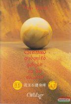 Yuan Xiang - Csikung gyógyító golyók az ősi Kínából