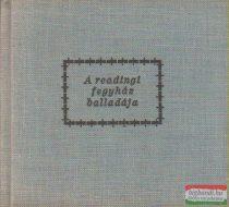 Oscar Wilde - A readingi fegyház balladája