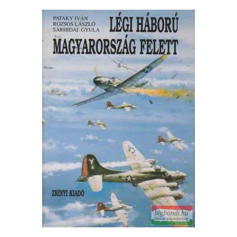 Légi háború Magyarország felett I-II.