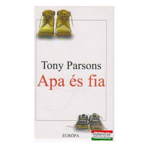 Tony Parsons - Apa és fia