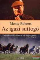 Monty Roberts - Az igazi suttogó