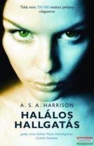 A. S. A. Harrison - Halálos hallgatás