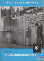A gőzturbinagépész