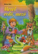 Makay Béla - Mesél erdő, mező