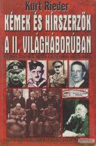 Kurt Rieder - Kémek és hírszerzők a II. világháborúban