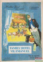 Family Hotel / VII. Emánuel