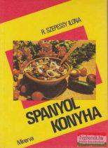 R. Szepessy Ilona - Spanyol konyha