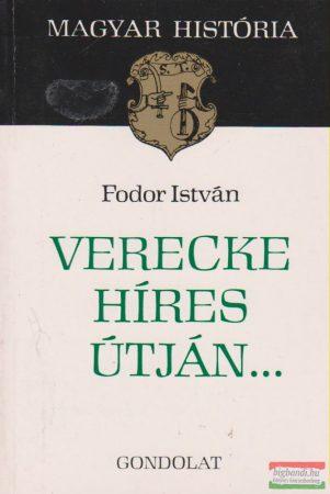 Verecke híres útján...