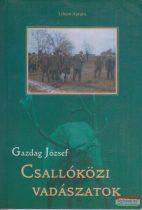 Gazdag József - Csallóközi vadászatok