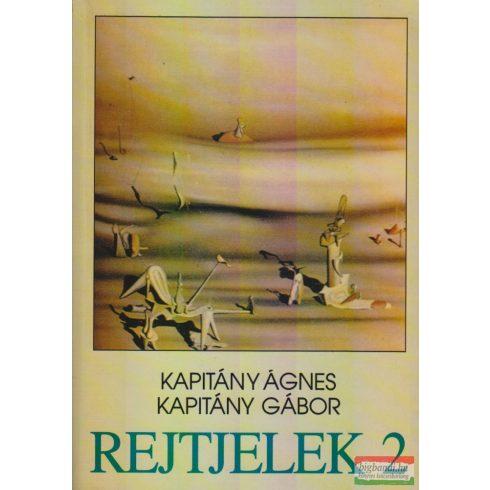 Kapitány Ágnes - Kapitány Gábor - Rejtjelek 2