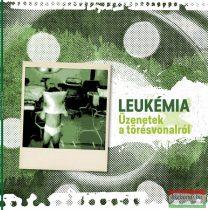 Leukémia - Üzenetek a törésvonalról (vinyl) LP