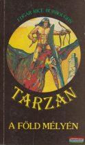 Edgar Rice Burroughs - Tarzan a föld mélyén