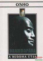 Osho - Dhammapáda - A Buddha útja