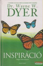 Dr. Wayne W. Dyer - Inspiráció - Végső elhivatásod