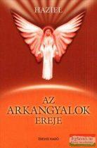 Haziel - Az arkangyalok ereje