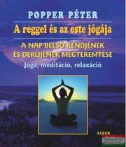 Popper Péter - A reggel és az este jógája (CD melléklettel)