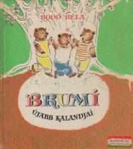 Bodó Béla - Brumi újabb kalandjai