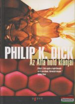 Philip K. Dick - Az Alfa hold klánjai