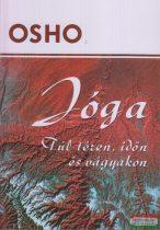 Jóga: túl téren, időn és vágyakon