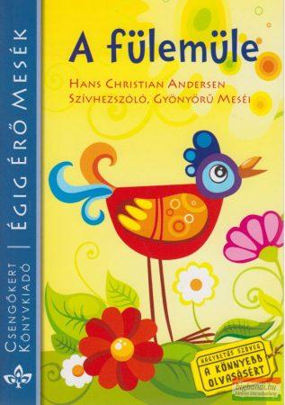 A fülemüle - Hans Christian Andersen szívhezszóló, gyönyörű meséi